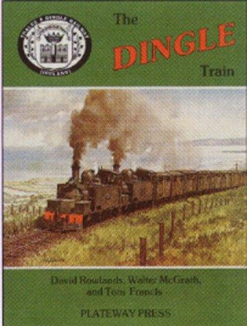 9781871980271: The Dingle Train