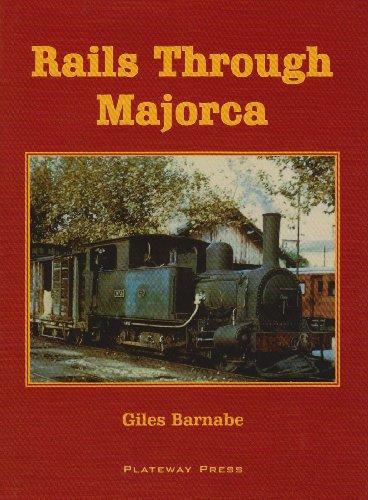 9781871980516: Rails Through Mallorca