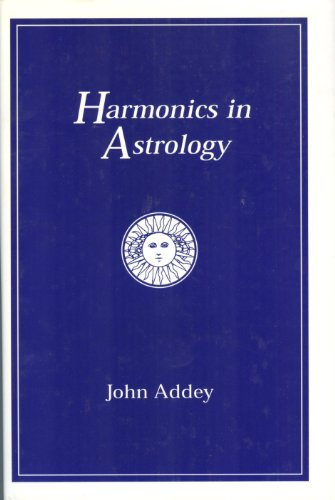 9781871989052: Harmonics in Astrology: An Introductory Textbook to the New Understanding of an Old Science