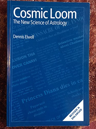 9781871989090: Cosmic Loom: The New Science of Astrology