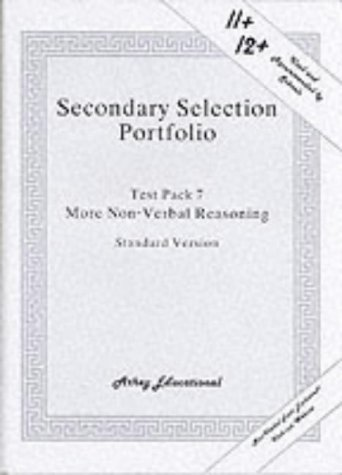 Secondary Selection Portfolio: More Non-verbal Reasoning Practice Papers (Standard Version) Test ...