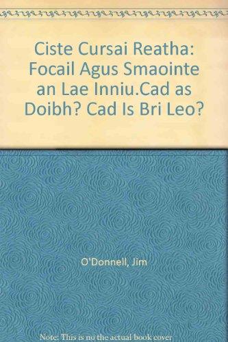 9781872002460: Ciste Cursai Reatha: Focail agus Smaointe an Lae Inniu.Cad as Doibh? Cad is Bri Leo? (Irish Edition)