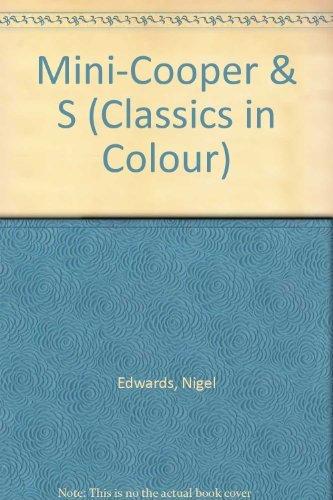9781872004082: Mini-Cooper & S (Classics in Colour)