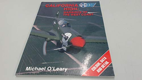 California High: Warbirds of the West Coast (Wings): O'Leary, Michael