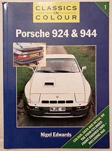 9781872004761: Porsche 924 and 944 (Classics in Colour)