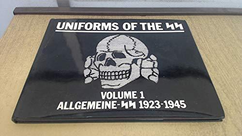 9781872004907: Uniforms of the SS: Allgemeine-SS 1923-1945