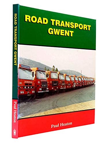 Road Transport Gwent (9781872006178) by P.M. Heaton