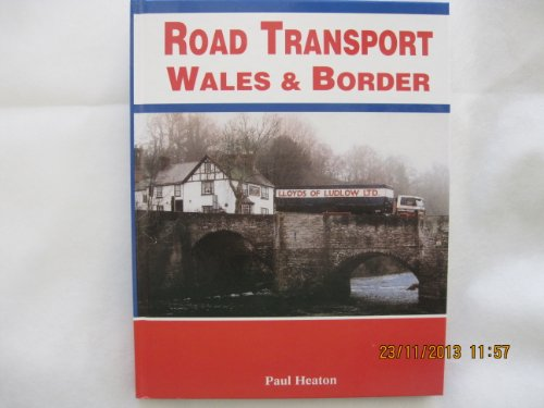 Road Transport Wales and Border (1872006205) by P.M. Heaton