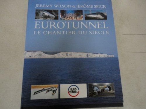 9781872009490: Eurotunnel: The Illustrated Journey