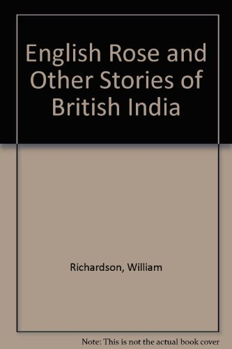 The English Rose and other stories of: RICHARDSON, William