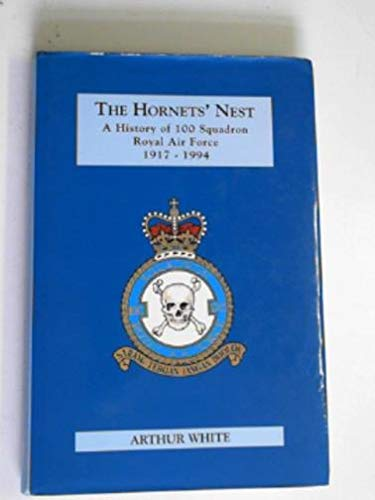 9781872017822: Hornets' Nest: History of 100 Squadron, Royal Air Force, 1917-94