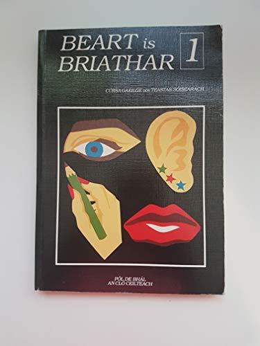 9781872019055: Beart is Briathar: Leabhar 1 (Irish Edition)