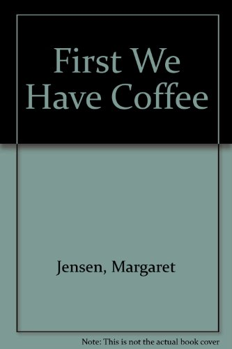 9781872059235: First We Have Coffee