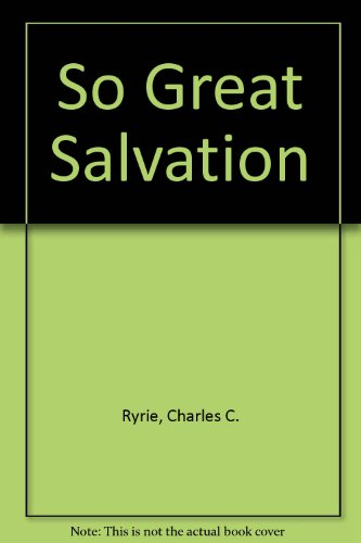 9781872059273: So Great Salvation
