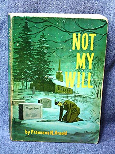 9781872059372: Not My Will