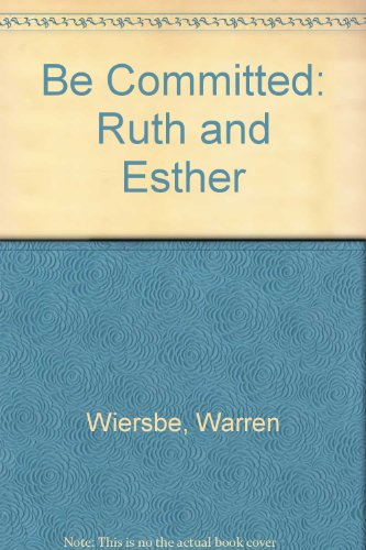 9781872059815: Be Committed: Ruth and Esther