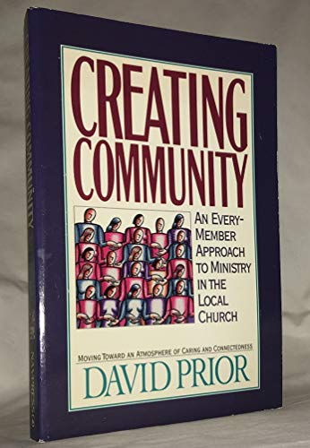 9781872059891: Creating Community: Every Member Approach to Ministry in the Local Church