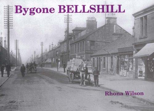 Bygone Bellshill: Wilson, Rhona