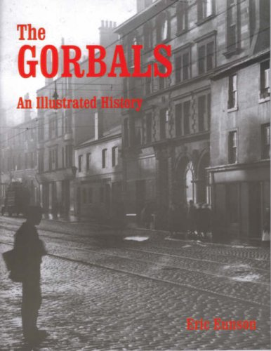 9781872074689: The Gorbals: An Illustrated History
