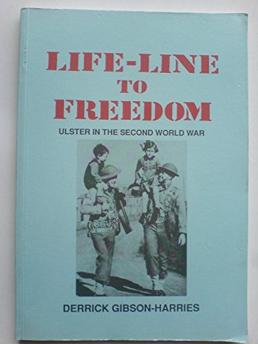9781872076065: Life-line to Freedom (Ulster in the Second World War)