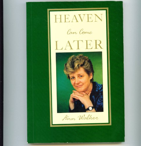 9781872080659: Heaven Can Come Later