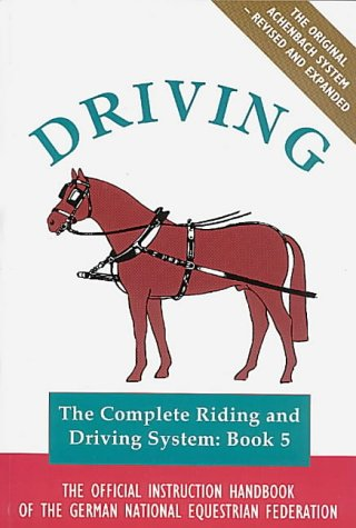 Driving (Complete Riding & Driving System): German National Equestrian