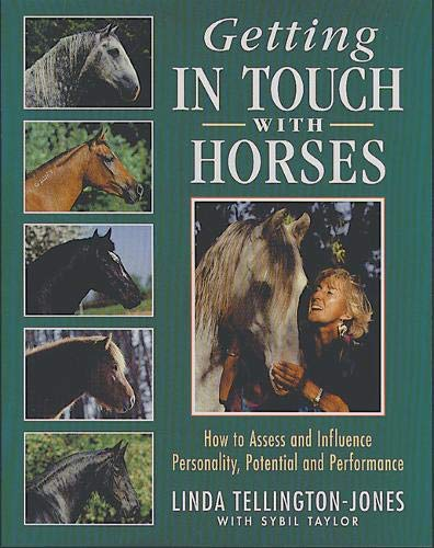 9781872082745: Getting in Touch with Horses: How to Assess and Influence Personality, Potential and Performance