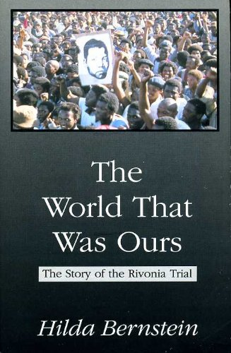 9781872086002: The World That Was Ours: The Story of the Rivonia Trail