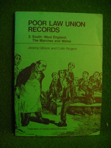 Poor Law Union Records 3 South West: Gibson, Jeremy &