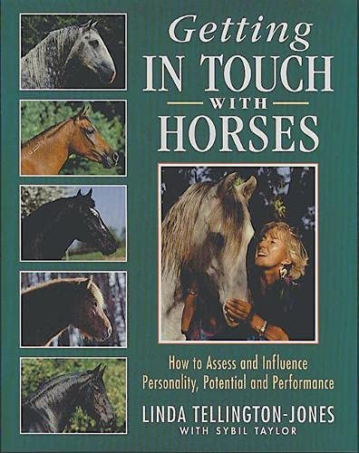 9781872119090: Getting in Touch with Horses: How to Assess and Influence Personality, Potential and Performance