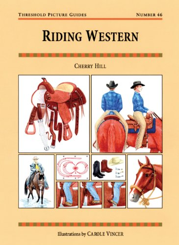 Riding Western (Threshold Picture Guides) (9781872119427) by Cherry Hill