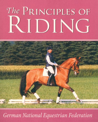 Principles of Riding (German National Equestrian Federation's Complete Riding and) (German ...