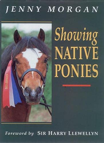 9781872119724: Showing Native Ponies