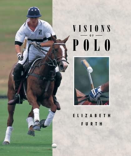 Visions of Polo: Elizabeth Furth