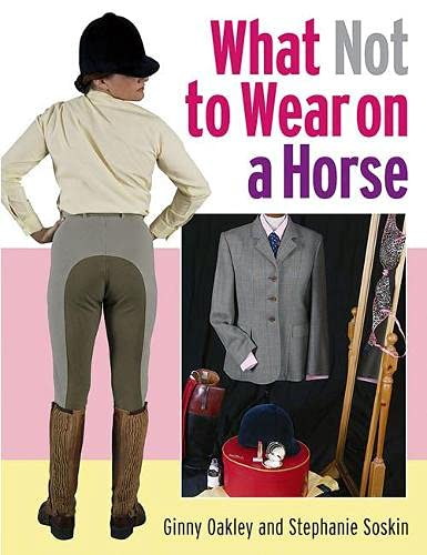 9781872119946: What Not to Wear on a Horse
