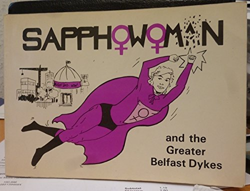 9781872139012: Sapphowoman and the Greater Belfast Dykes