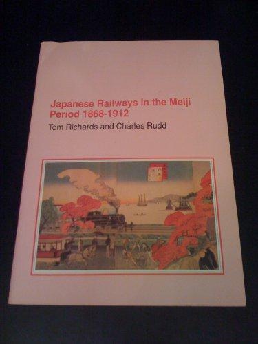 9781872166469: Japanese Railways in the Meiji Period, 1868-1912