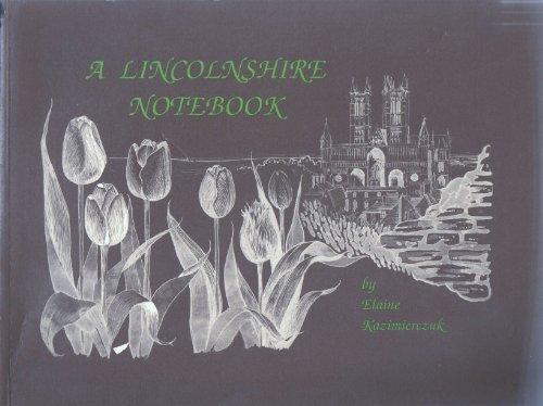 A Lincolnshire Notebook: Kazimierczuk, Elaine