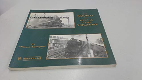 The Railways of Hull & East Yorkshire : The British Railways ERA