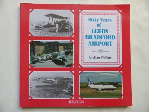Sixty Years of Leeds Bradford Airport