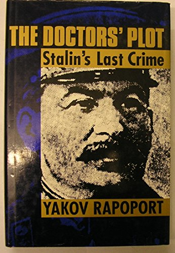 The Doctor's Plot: Stalin's Last Crime