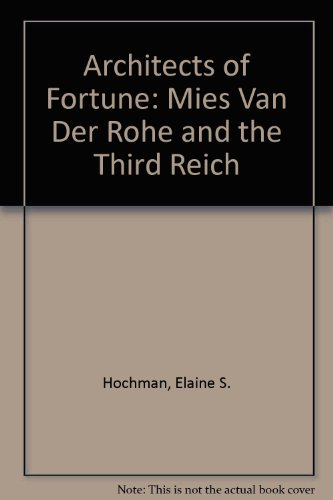9781872180403: Architects of Fortune: Mies Van Der Rohe and the Third Reich