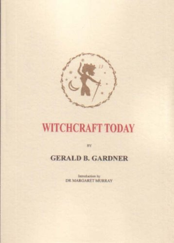 9781872189109: Witchcraft Today