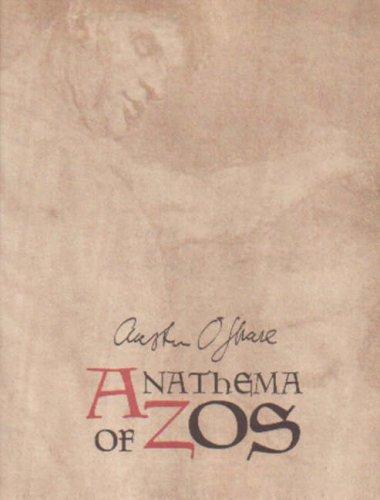 ANATHEMA OF ZOS: The Sermon to the: Spare, Austin Osman