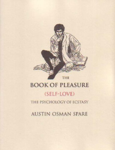 9781872189581: The Book of Pleasure: (Self-love) the Psychology of Ecstasy