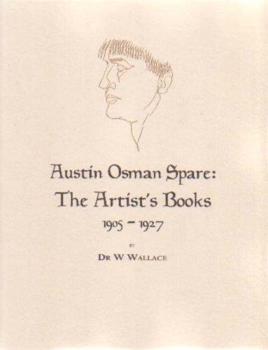 9781872189628: Austin Osman Spare The Artist's Books: 1905-1927