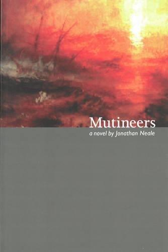 MUTINEERS: Jonathan Neale