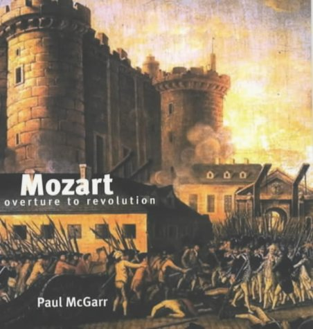 9781872208145: Mozart: Overture to Revolution (Revolutionary Portraits)