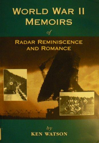 9781872239422: World War II Memoirs of Radar-reminiscence and Romance