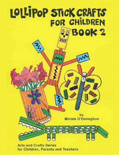 9781872288161: Easy Lollipop Crafts Book 2 (Arts and Crafts Series for Children, Parents and Teachers)